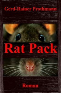Rat Pack - Gerd-Rainer Prothmann