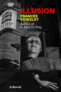 ILLUSION (English Edition) - New Zealand's Crime Classic! - Frances Keinzley, Christian Dörge