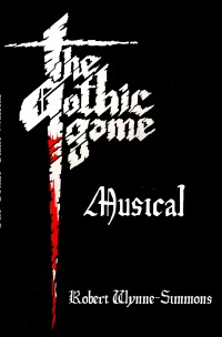 The Gothic Game Musical - Robert Wynne-Simmons