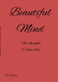 Beautiful Mind - For all the lost souls - Rim Daibis