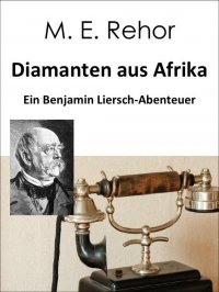 Diamanten aus Afrika - Manfred Rehor