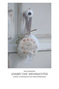 shabby chic weihnachten 25 bastel und dekoideen f r. Black Bedroom Furniture Sets. Home Design Ideas