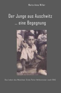 Der Junge Aus Auschwitz Eine Begegnung Das Leben Des