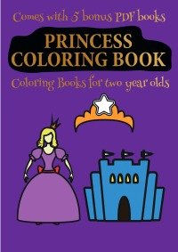 Coloring Books for 2 Year Olds (Princess Coloring Book ...
