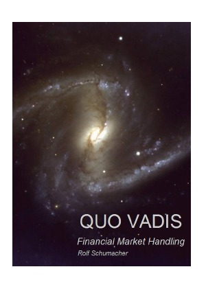 """Quo Vadis"" is a ""must"" for every trader and investor who takes his fate into his own h..."