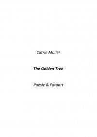The Golden Tree - Catrin Müller