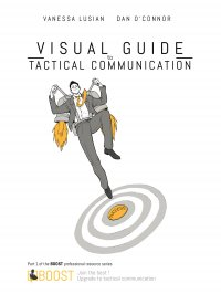 Visual Guide to Tactical Communication - Vanessa Lusian, Dan O'Connor