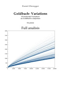 Goldbach- Variations - Alalisis - Analisis of the 23 trichordal Variations on Goldbach's conjecture  for piano - Daniel Oberegger