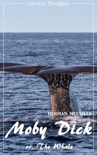 Moby Dick (Herman Melville) (Literary Thoughts Edition) - Herman Melville, Jacson Keating