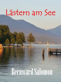 Lästern am See - Bernward Salomon
