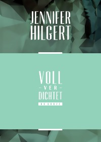 VollVerdichtet - 66 Kurze - Jennifer Hilgert