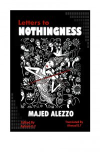 Letter to Nothingness - Novel - Majed Alezzo