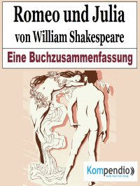 Romeo und Julia von William Shakespeare - Alessandro  Dallmann, Robert Sasse, Yannick Esters