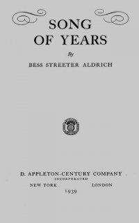 Song of Years - Bess Streeter Aldrich