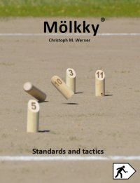 Mölkky - Standards and tactics - Christoph M. Werner