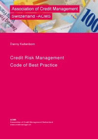Credit Risk Management – Code of Best Practice - Danny Kaltenborn