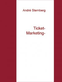 Ticket Marketing - Andre Sternberg
