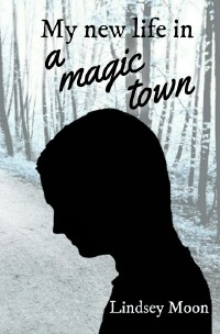 My new life in a magic town - Lindsey Moon
