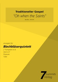 Oh when the Saints (arr. Christian Fath) - arrangiert für Blechbläserquintett - Christian Fath