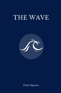 The Wave - Dudu Nguyen
