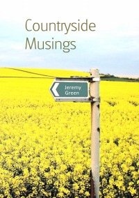 Countryside Musings - Jeremy Green