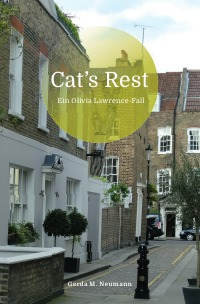 Cat's Rest - Ein Olivia Lawrence-Fall - Gerda M. Neumann