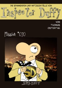 Inspector Duffy - Mission #070 - Super-Duffy - Thomas Ostertag