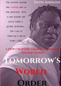 Tomorrow's World Order - David Gomadza