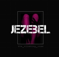 JEZEBEL - the_climbing_rose (Autorin)