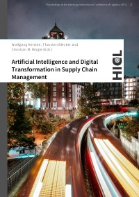 Artificial Intelligence and Digital Transformation in Supply Chain Management - Innovative Approaches for Supply Chains - Christian M. Ringle, Thorsten Blecker, Wolfgang Kersten