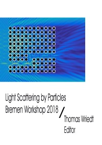 Light Scattering by Particles, Bremen Workshop 2018 - Thomas Wriedt