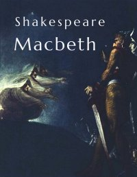 Shakespeare: Macbeth - William Shakespeare, Gerald-Hermann Monnheim, Dorothea Tieck