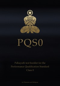 PQS 0 - Pahuyuth test booklet for the Performance Qualification Standard Class 0 - Mieh Pray, Plai Tamin
