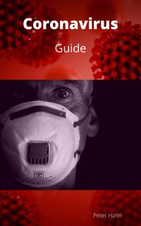 Coronavirus - GUIDE - Peter Hahn
